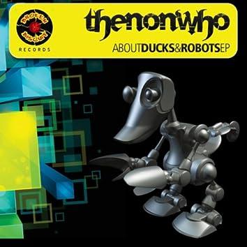 About Ducks & Robots