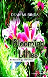 BLOOMING LILIES: An Anthology of Poems (English Edition)