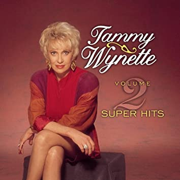 Tammy Wynette Super Hits Vol. 2