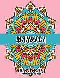 Mandala Libro de colorear para niños de 3-9 años: Libro de colorear para niños con mandalas divertidos, fáciles y relajantes para niños, niñas y principiantes