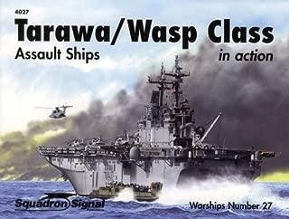 Tarawa / Wasp Class Assault Ships in action - Warships No. 27