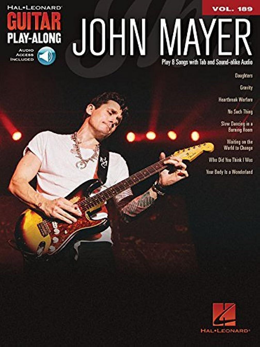 モス海外で予防接種John Mayer: Guitar Play-Along Volume 189 (Hal Leonard Guitar Play-Along) (English Edition)