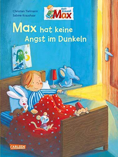 Max-Bilderbücher: Max hat keine Angst im Dunkeln