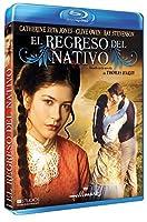 The Return of the Native [Blu-ray]