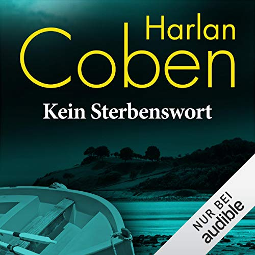 Kein Sterbenswort                    By:                                                                                                                                 Harlan Coben                               Narrated by:                                                                                                                                 Detlef Bierstedt                      Length: 5 hrs and 43 mins     Not rated yet     Overall 0.0