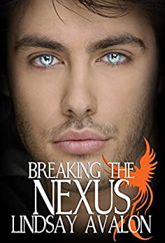 Breaking the Nexus (Mythrian Realm Series Book 1) by [Lindsay Avalon, Sheri Spell]