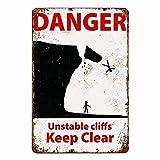 517 Cartel de metal con texto en inglés 'Danger Unstable Cliffs Keep Clear', 'Cafe Man', cueva, oficina, bar, jardín, granja, hogar, decoración de pared, 20 x 30 cm