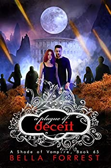 A Shade of Vampire 65: A Plague of Deceit by [Bella Forrest]