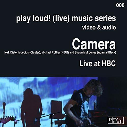 Camera feat. DIETER MOEBIUS, Michael Rother & Shaun Mulrooney