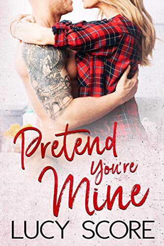 Pretend You're Mine: A Small Town Love Story (Benevolence Book 1)