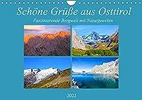 Schoene Gruesse aus Osttirol (Wandkalender 2022 DIN A4 quer): Impressionen einer faszinierenden Bergwelt mit Naturjuwelen aus Osttirol (Monatskalender, 14 Seiten )