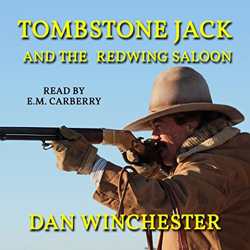 Tombstone Jack and the Redwing Saloon audiobook cover art