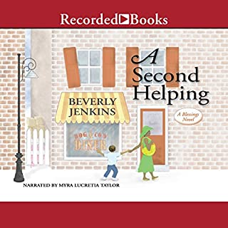 A Second Helping     A Blessings Novel, Book 2              Written by:                                                                                                                                 Beverly Jenkins                               Narrated by:                                                                                                                                 Myra Lucretia Taylor                      Length: 10 hrs and 39 mins     Not rated yet     Overall 0.0
