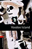 Voodoo Island Level 2 Oxford Bookworms Library (English Edition)