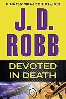 Devoted in Death by [J. D. Robb]