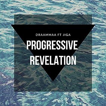 Progressive Revelation (feat. Jiga)