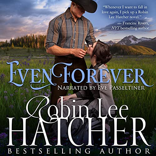 Even Forever Audiobook By Robin Lee Hatcher cover art