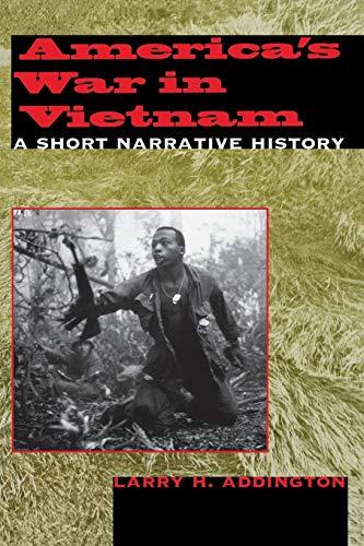 America's War in Vietnam: A Short Narrative History