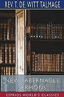 New Tabernacle Sermons (Esprios Classics)