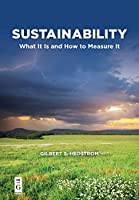Sustainability: What It Is and How to Measure It (The Alexandra Lajoux Corporate Governance)