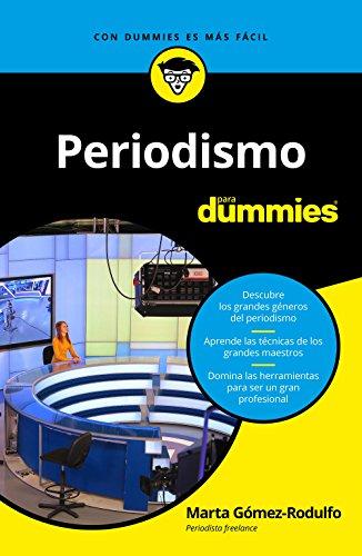 Periodismo para Dummies eBook: Gómez-Rodulfo García de Castro ...