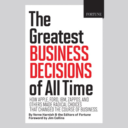 The Greatest Business Decisions of All Time audiobook cover art
