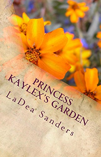 Princess Kaylex's Garden (English Edition)