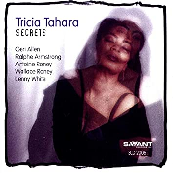 Secrets (feat. Wallacer Roney, Geri Allen & Lenny White)