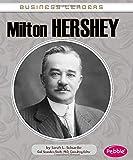 Milton Hershey (Business Leaders)