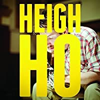 Heigh Ho by Blake Mills