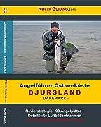 Neben Djursland ist in dem Angelführer der schönste Fjord Dänemarks enthalten: d ... Das Revier bieten eine große Vielfalt über den Mariager / Randers Fjord, der Kattega ...