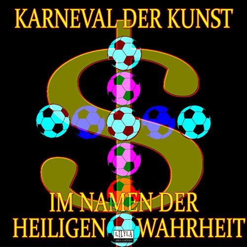 Im Namen der heiligen Wahrheit audiobook cover art