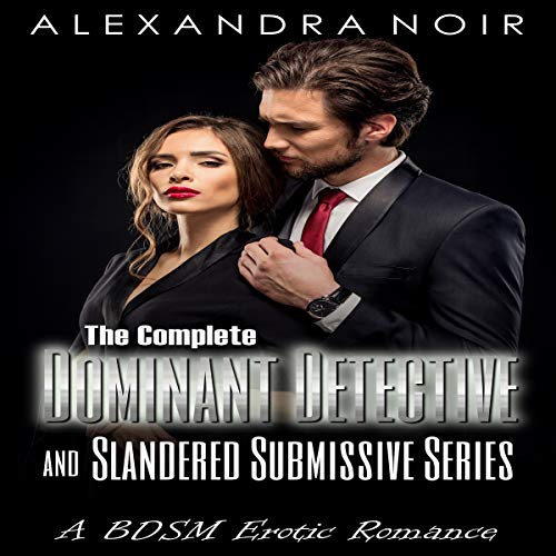 The Dominant Detective and Slandered Submissive: Secrets and lies...     Alexandra Noir's BDSM Erotic Romance, Book 2              Autor:                                                                                                                                 Alexandra Noir                               Sprecher:                                                                                                                                 Ruby Rivers                      Spieldauer: 4 Std. und 5 Min.     Noch nicht bewertet     Gesamt 0,0