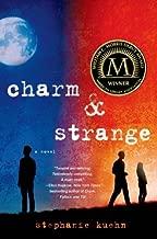 Charm & Strange by Stephanie Kuehn (2014-06-10)