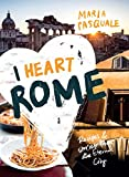 Escort Reviews - I Heart Rome: Recipes & Stories from the Eternal City