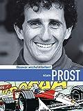 Alain Prost (Michel Vaillant - Dossiers) (Dutch Edition)