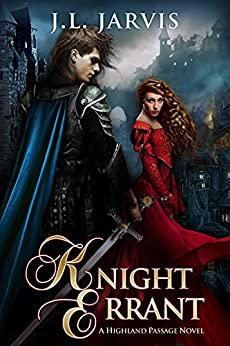 Knight Errant (Highland Passage) by [J.L. Jarvis]