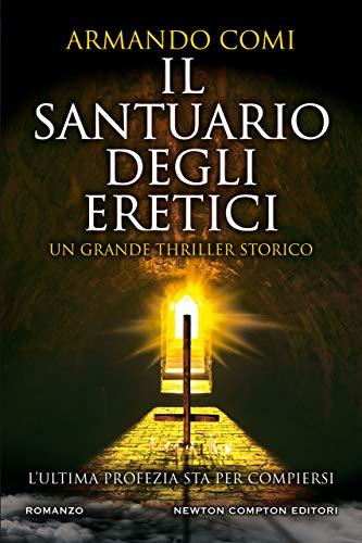 Il santuario degli eretici di [Armando Comi]