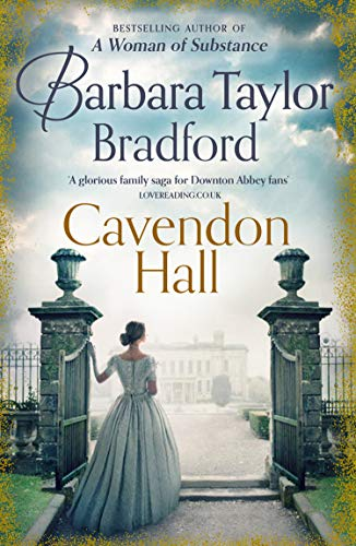 Cavendon Hall: A sweeping World War 1 saga by the bestselling author of...