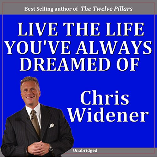 Live the Life You've Always Dreamed Of! audiobook cover art