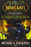 World of Warcraft. Vol'jin. Sombras de la Horda (Novela Fantastica)