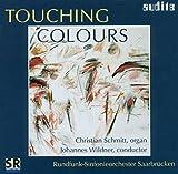 TOUCHING COLOURS - ORGEL & ORCHESTER - Orgel Christian Schmitt