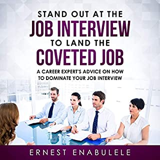 Stand Out at the Job Interview to Land the Coveted Job audiobook cover art