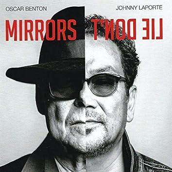 Mirrors don't lie