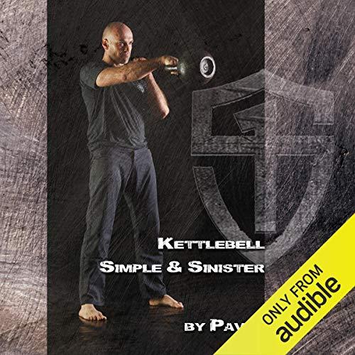Kettlebell - Simple & Sinister audiobook cover art