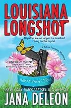 Louisiana Longshot( A Miss Fortune Mystery)[LOUISIANA LONGSHOT][Paperback]