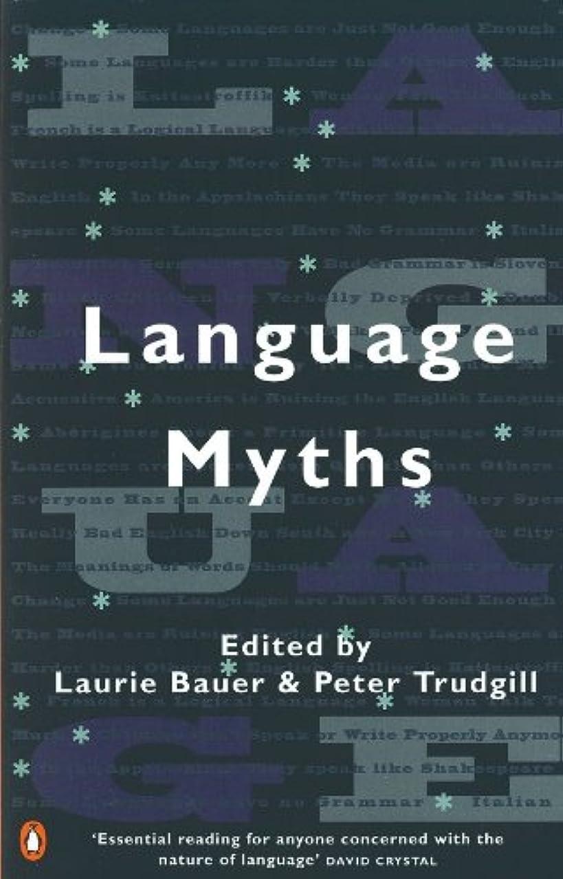 哲学博士ジャンプ一瞬Language Myths (English Edition)
