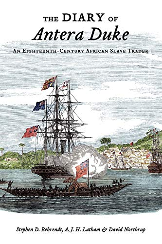 The Diary of Antera Duke, an Eighteenth-Century African Slave Trader