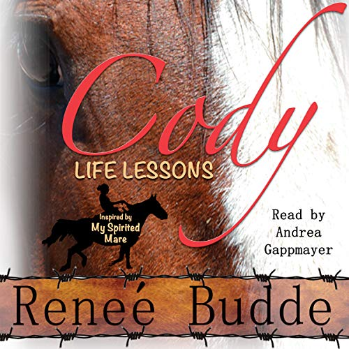 CODY: Life Lessons Inspired by My Spirited Mare cover art
