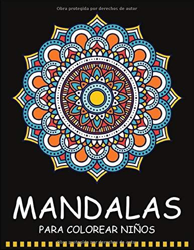 Mandalas para Colorear Niños: 55 Páginas para Colorear de Mandalas - Libros para Colorear Niños - Mandala Libros Infantiles - Libro para Colorear y Dibujar | Mandalas Niños